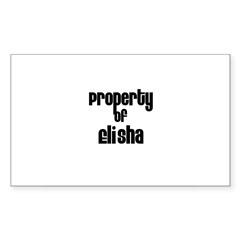 Property of Elisha Rectangle Sticker (Rectangle 10 pk)