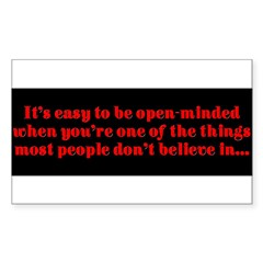 """Easy to be open-minded..."" Sticker (Rectangle 10 pk)"