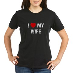 I * My Wife Organic Women's T-Shirt (dark)