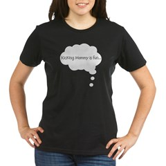 Kicking Mommy is FUn Organic Women's T-Shirt (dark)