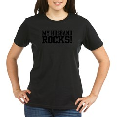 My Husband Rocks! Organic Women's T-Shirt (dark)