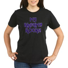 My Rheumy Rocks Organic Women's T-Shirt (dark)
