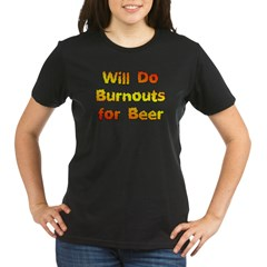 Burnouts For Beer Organic Women's T-Shirt (dark)