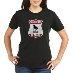 Pit Bull On Guard Organic Women's T-Shirt (dark)