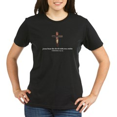 Jesus beat the devil with two sticks Organic Women's T-Shirt (dark)