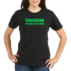 Television; Drug of the Nation! Organic Women's T-Shirt (dark)