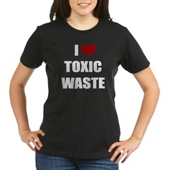 Real Genius - I Love Toxic Waste Organic Women's T-Shirt (dark)