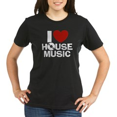 I Love House Music Organic Women's T-Shirt (dark)