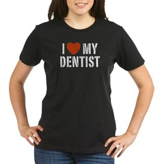 I Love My Dentis Organic Women's T-Shirt (dark)