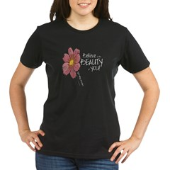 Believe in the Beauty Organic Women's T-Shirt (dark)