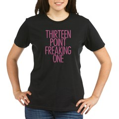 Thirteen Point Freaking One P Organic Women's T-Shirt (dark)