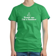 Trust Me I'm A Banker Women's Fitted T-Shirt (dark)