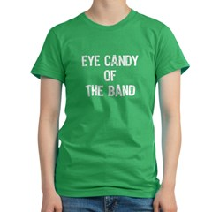 Eye Candy Of The Band Women's Fitted T-Shirt (dark)