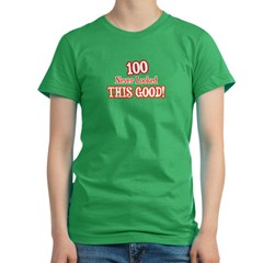 100 never looked this good Women's Fitted T-Shirt (dark)