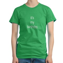 It's My Birthday Women's Fitted T-Shirt (dark)