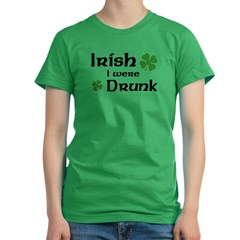 Irish I were Drunk Women's Fitted T-Shirt (dark)