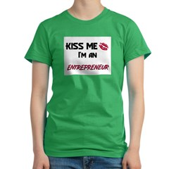 Kiss Me I'm a ENTREPRENEUR Women's Fitted T-Shirt (dark)