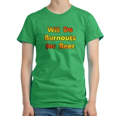 Burnouts For Beer Women's Fitted T-Shirt (dark)