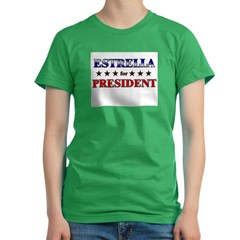 ESTRELLA for president Women's Fitted T-Shirt (dark)