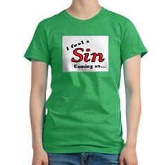 I FEEL A SIN COMING ON... Women's Fitted T-Shirt (dark)