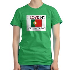 I Love My Portuguese Dad Women's Fitted T-Shirt (dark)
