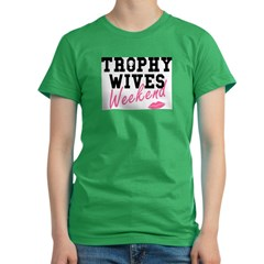 Trophy Wives Weekend Women's Fitted T-Shirt (dark)