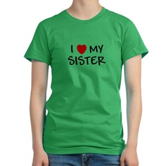 I LOVE MY SISTER I HEART MY S Women's Fitted T-Shirt (dark)