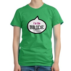 I'm the Bride Women's Fitted T-Shirt (dark)