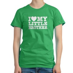 I Love My Little Brother Women's Fitted T-Shirt (dark)