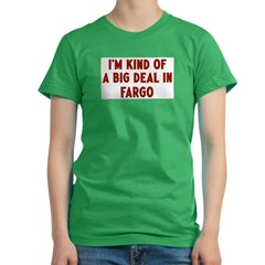Big Deal in Fargo Women's Fitted T-Shirt (dark)