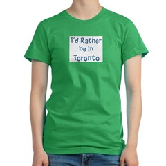 Rather be in Toronto Women's Fitted T-Shirt (dark)