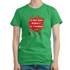 Perfect and Canadian Women's Fitted T-Shirt (dark)