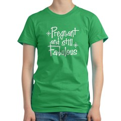 Pregnant and Still Fabulous Women's Fitted T-Shirt (dark)