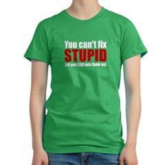 You Can't Fix Stupid Women's Fitted T-Shirt (dark)