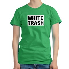 WhiteTrash.jpg Women's Fitted T-Shirt (dark)