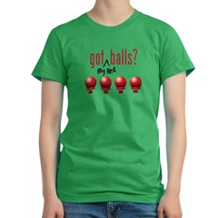 Got (Big Red) Balls? Women's Fitted T-Shirt (dark)
