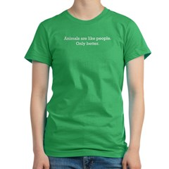Animals Are Like People only Women's Fitted T-Shirt (dark)
