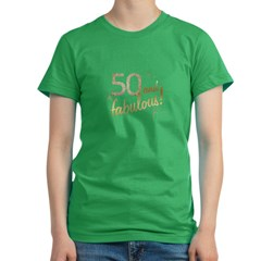 50 and Fabulous Gold and Glitter Women's Fitted T-Shirt (dark)