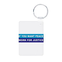 peace justice... Aluminum Photo Keychain