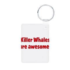 Killer Whales are awesome Aluminum Photo Keychain