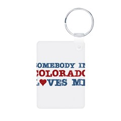 Somebody in Colorado Loves Me Aluminum Photo Keychain