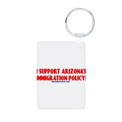I SUPPORT ARIZONA'S IMMIGRATION POLICY! Aluminum Photo Keychain