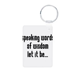 Speaking Words of Wisdom Aluminum Photo Keychain