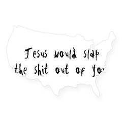 Jesus would slap... Rectangle USA Sticker