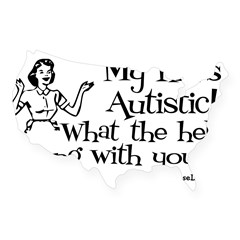 My kid's Autistic Rectangle USA Sticker