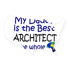 Best Architect In The World (Daddy) USA Sticker