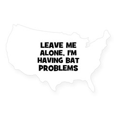 leave me alone, I'm having ba Sticker (Rectangular USA Sticker