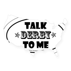 Talk Derby To Me 2 Oval USA Sticker