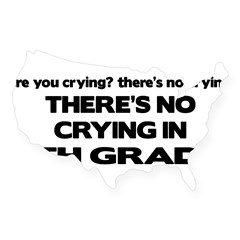 There's No Crying 5th Grade Rectangle USA Sticker