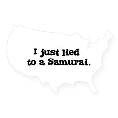 Lied to a Samurai USA Sticker